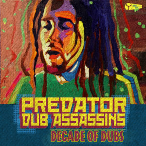 Predator Dub Assassins - Decade Of Dubs CD Cover